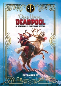 Once Upon A Deadpool-posser