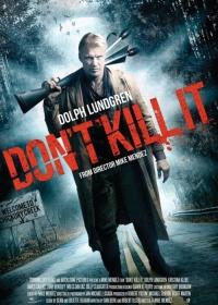 Don't Kill It-posser