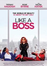 Like A Boss-posser