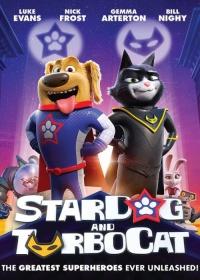StarDog and TurboCat-posser