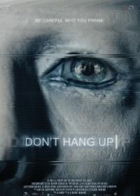 Don't Hang Up-posser